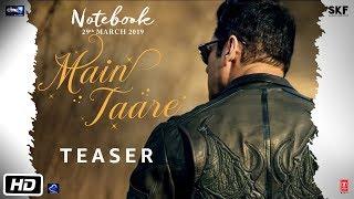 Notebook | Main Taare | Teaser | Salman Khan | Pranutan Bahl | Zaheer Iqbal | Vishal M | Manoj M