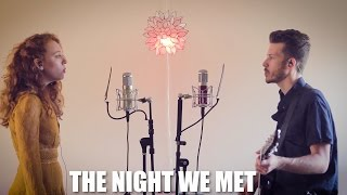 """""""The Night We Met""""   Lord Huron Cover By The Running Mates"""
