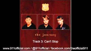 911 - The Journey Album - 03/12: Can't Stop [Audio] (1997)