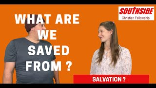 What are we Saved From?