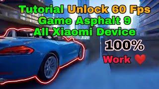 Cara Unlock 60 Fps Game Asphalt 9 All Xiaomi Devices 2020