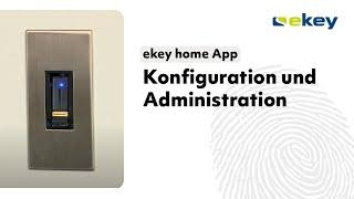 ekey home App – Konfiguration und Administration DE