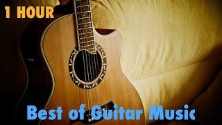 Guitar Music & Guitar Music Instrumental: 1 Hour of Guitar Music