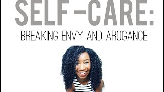 Self-Care: Envy and Arrogance