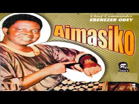 Chief Commander Ebenezer Obey - Aimasiko Lo N Damu Eda Medley Part 2 (Official Audio)
