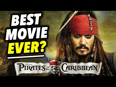 Why PIRATES OF THE CARIBBEAN may be the BEST MOVIE EVER! | Film Legends