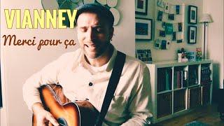 Vianney - Merci pour ça (cover)