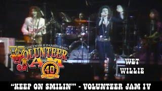 Keep On Smilin' - Wet Willie - Volunteer Jam IV