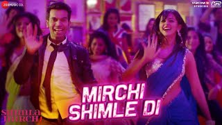 Mirchi Shimle Di Full Video Song - Shimla Mirch | Hema Malini, Rajkummar Rao, Rakul Preet Singh |