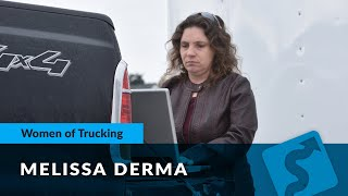 Celebrating Women In Trucking with Melissa Derma: Co-Owner of Derma Transport