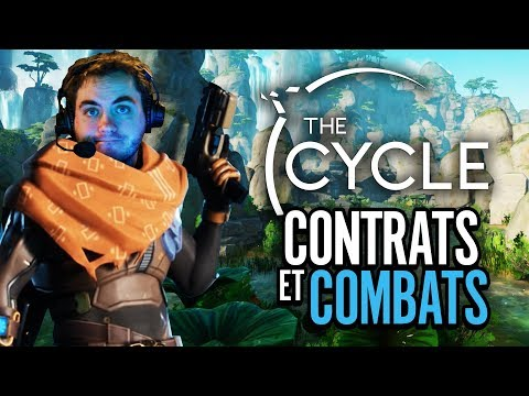 The Cycle #2 : Contrats et combats