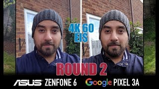 ROUND 2: ASUS Zenfone 6 VS Google PIXEL 3a - Camera Comparison / 4K 60 + EIS