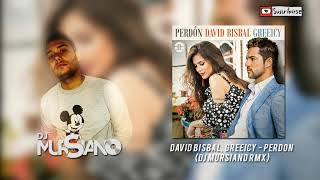 David Bisbal, Greeicy   Perdón (Dj Mursiano Rmx)