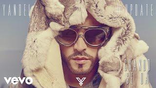 Cuando Se Da (Audio) - Yandel  (Video)