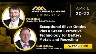 Exceptional Silver Grades Plus a Green Extractive Technology for Battery Metals and Recycling