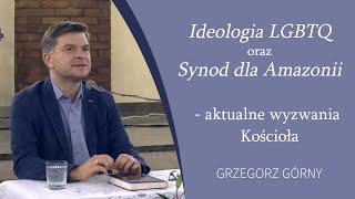Ideologia LGBTQ i Synod dla Amazonii jako wyzwania Kościoła