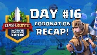 Clash Royale: Duel of the Barbarian Huts! Coronation Day 16 Recap - CRNAO