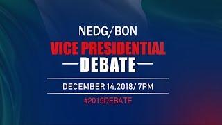 NEDG/BON VICE-PRESIDENTIAL DEBATE