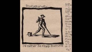 Propagandhi - I'd Rather Be Flag Burning (Full Album - 1995)