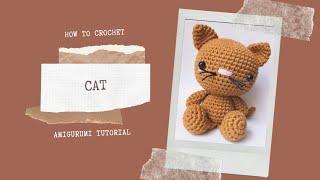 CAT   HOW TO CROCHET   AMIGURUMI TUTORIAL