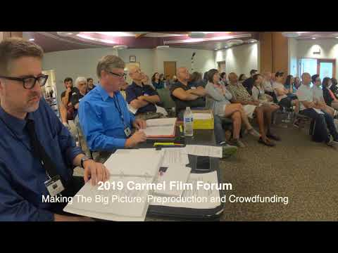 2019 Carmel Film Forum Making The Big Picture Timelapse