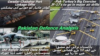 Pak-Turk Major Exercise//Gwadar-Chabahar Port link//Rafale data stolen