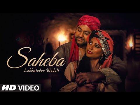 Lakhwinder Wadali: Saheba (Full Song) Jatinder Jee
