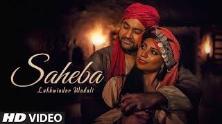 Download Lakhwinder Wadali: Saheba (Full Song) Jatinder