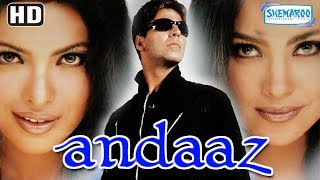 Andaaz (HD) (2003) Hindi Full Movie In 15 Mins - Akshay Kumar - Lara Dutta - Priyanka Chopra