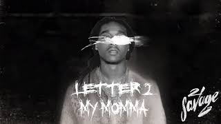 letter 2 my momma ft. takeoff