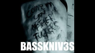 Basskniv3s - Slaves