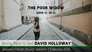 Mark 12: 38-44 - The Poor Widow - Jesmond Parish - Sermon