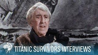 Titanic | Survivor Interviews | 1911