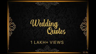 Wedding Quotes Collection To Play On Big Screens At Weddings | LuShi Creations
