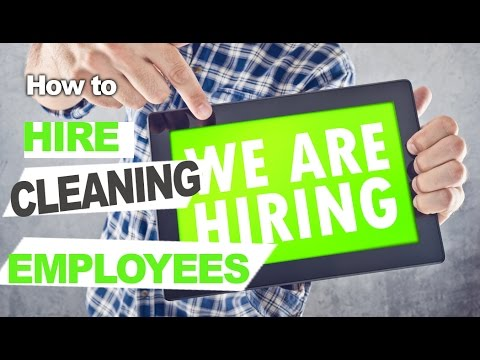 , title : 'How to Hire Cleaning Employees That Work Hard and Stay With you