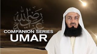 Ep 3 | Who is Umar RA?  Getting To Know The Companions   Series with Mufti Menk