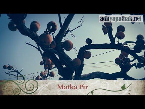 The story of Matka Pir – Hazrat Sheikh Abu Bakr Tusi Haideri