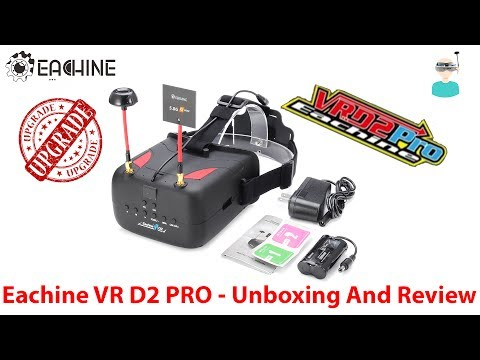 Eachine VR D2 Pro - Unboxing And Review