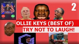 Ollie Keys - TRY NOT TO LAUGH CHALLENGE 2 (best Of)
