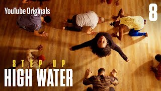 Step Up: High Water, Episode 8