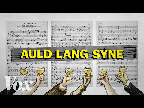 The Story Behind New Year's Eve's Song Auld Lang Syne
