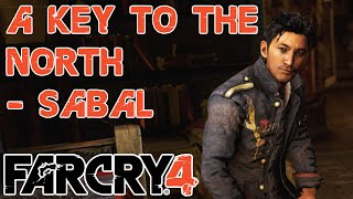 A Key to the North - Sabal's Version - Story Mission - Far Cry 4
