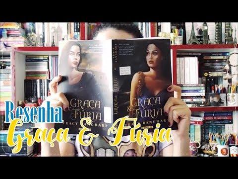 Resenha: Graça & Fúria | DE LIVRO EM LIVRO