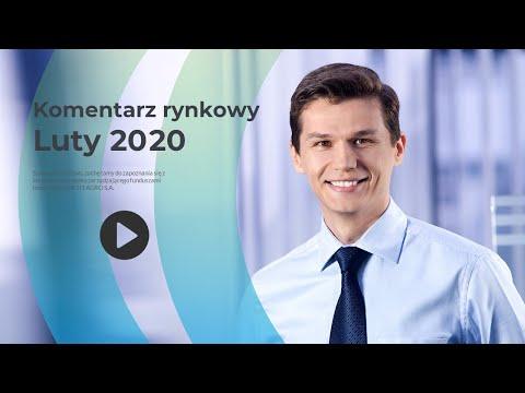 Komentarz rynkowy - Luty 2020