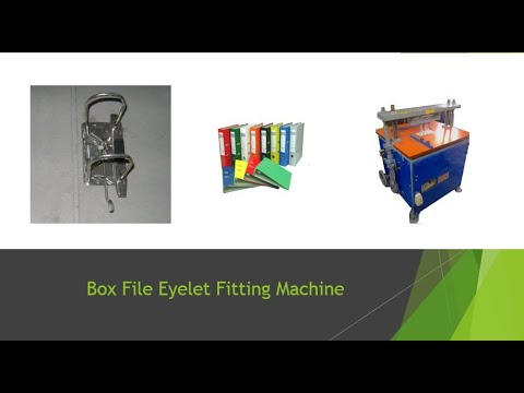 Lever Arch Eyelet Fitting Machine