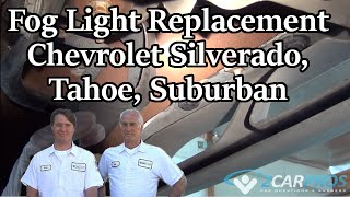 Fog Light Replacement Chevrolet Silverado