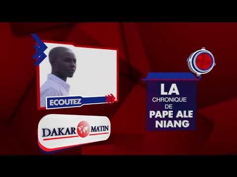 Vidéo: Voici la chronique de Pape Ale Niang du 16 mai 2018