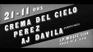 Crema Del Cielo, Perez y Aj Davila, este viernes en 51 e/ 5 y 6, Ex Trastienda