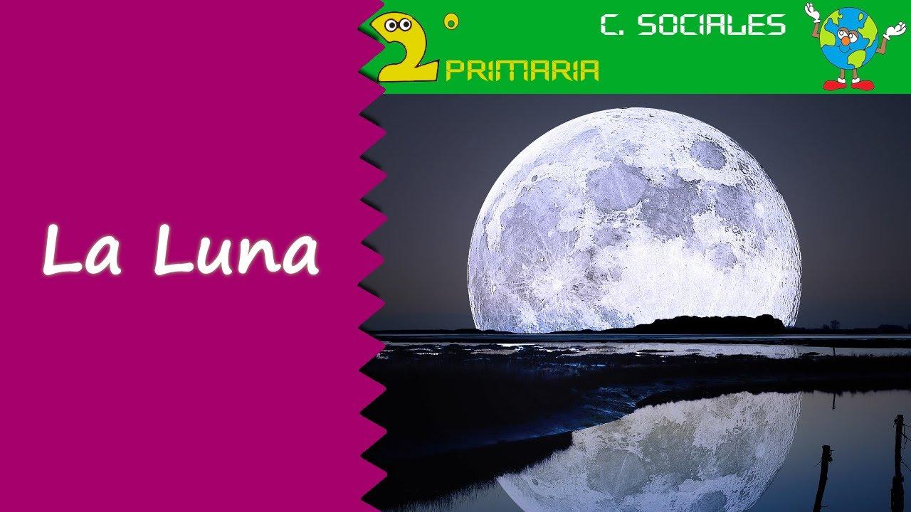 Ciencias Sociales. 2º Primaria. Tema 5. La luna