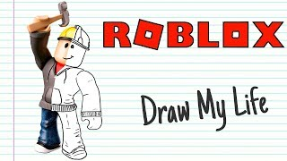 ROBLOX | Draw My Life